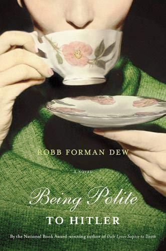 9780316889506: Being Polite To Hitler