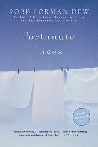 9780316890687: Fortunate Lives: A Novel