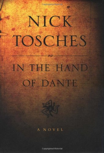 In the Hand of Dante: A Novel: Nick Tosches
