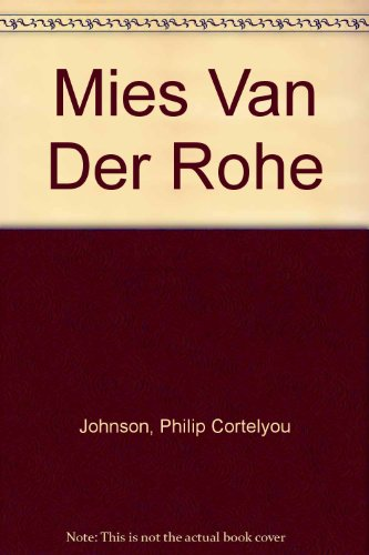 9780316896047: Mies Van Der Rohe