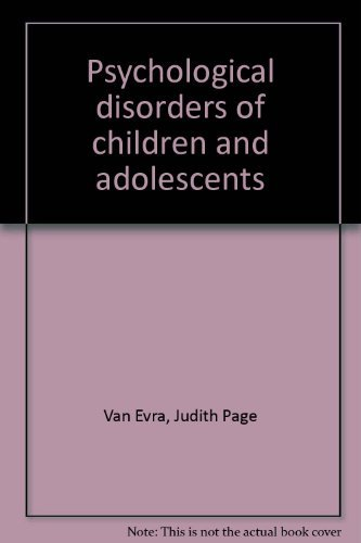 9780316896061: Psychological disorders of children and adolescents