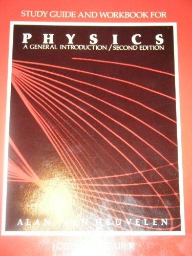 Physics A General Introduction Study Guide and: Alan Van Heuvelen,