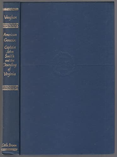 9780316898089: American Genesis: Captain John Smith and the Founding of Virginia