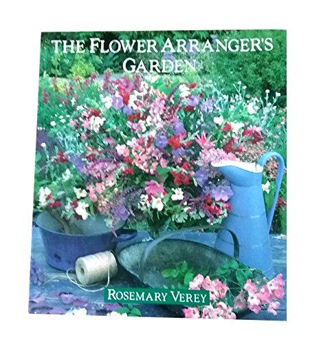 9780316899758: The Flower Arranger's Garden