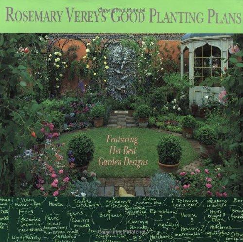 9780316899826: Rosemary Verey's Good Planting Plans: Featuring Her Best Garden Designs