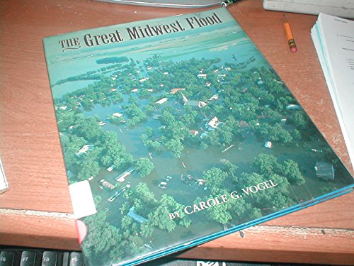 The Great Midwest Flood of 1993: Carole Garbuny Vogel
