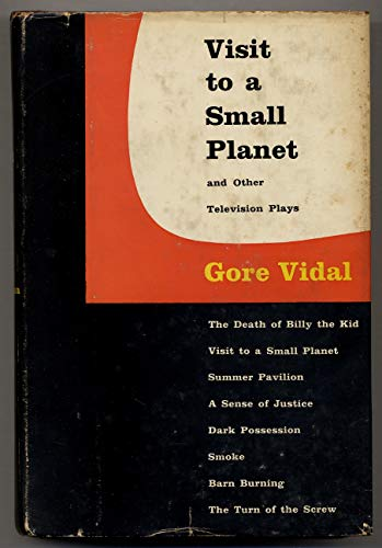 Visit to a Small Planet and Other Television Plays: Gore Vidal