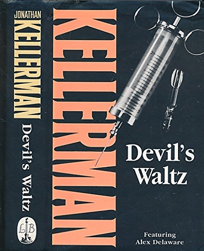 Devil's Waltz ***SIGNED X2***: Jonathan Kellerman
