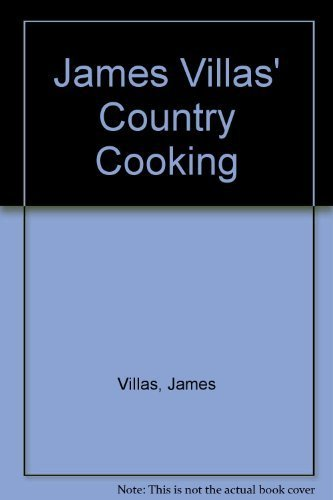 9780316903028: James Villas' Country Cooking