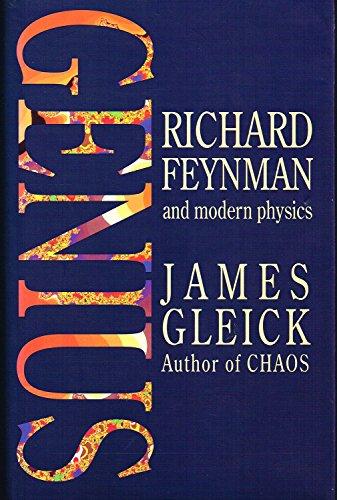 9780316903165: Genius: Richard Feynman and Modern Physics