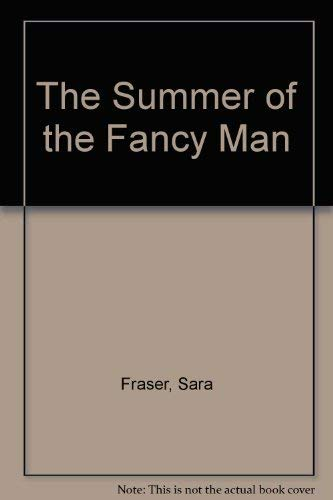 9780316903448: The Summer of the Fancy Man