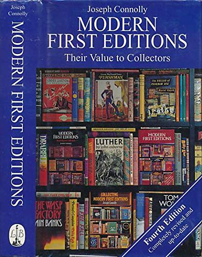 9780316903639: Modern First Editions: Their Value to Collectors