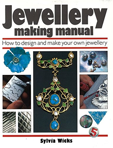 9780316904841: Jewellery Making Manual: How to Design and Make Your Own Jewellery