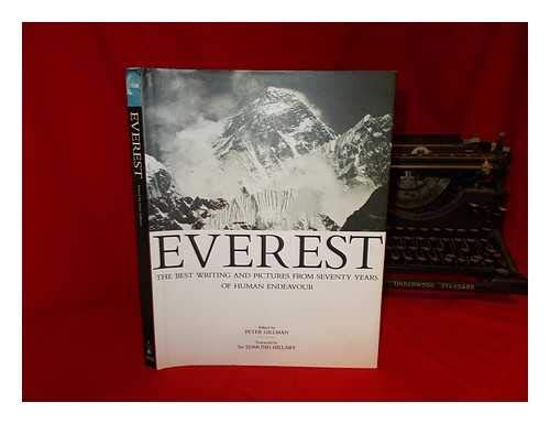 9780316904896: Everest: The Best Writing and Pictures from Seventy Years of Human Endeavour