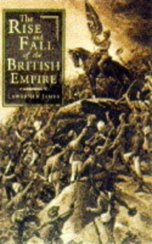 9780316905060: Rise and Fall of the British Empire