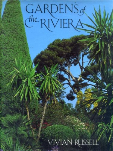 9780316905565: Gardens Of The Riviera