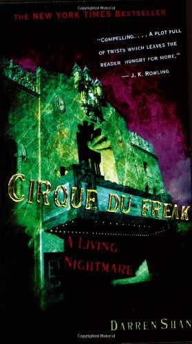 9780316905718: Cirque Du Freak #1: A Living Nightmare: Book 1 in the Saga of Darren Shan