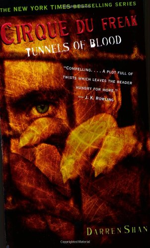 9780316905732: Cirque Du Freak #3: Tunnels of Blood: Book 3 in the Saga of Darren Shan (Cirque Du Freak: The Saga of Darren Shan)