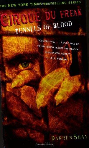 9780316905732: Cirque Du Freak #3: Tunnels of Blood - Book 3 in the Saga of Darren Shan