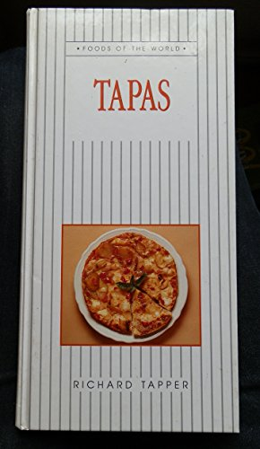9780316906074: TAPAS (FOODS OF THE WORLD S.)
