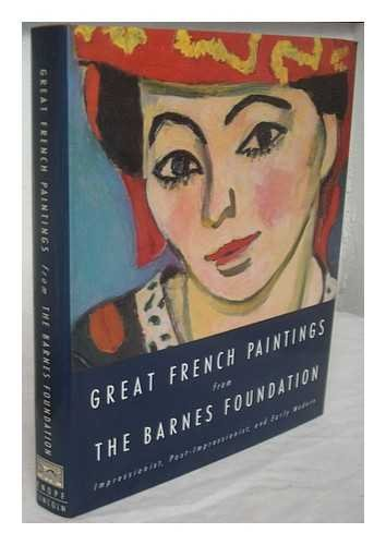 Great French Paintings from the Barnes Foundation: The Barnes Foundation