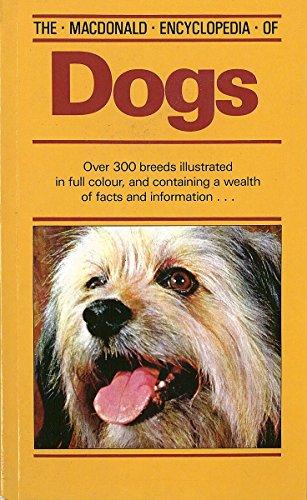 9780316906265: The MacDonald Encyclopedia of Dogs (Macdonald Encyclopedias)