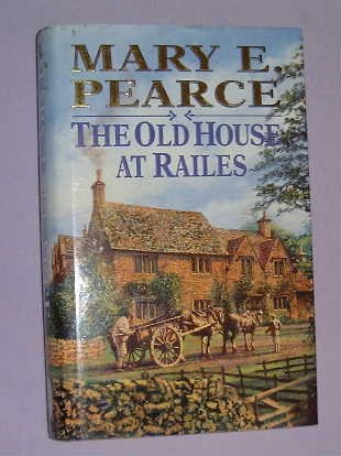 9780316906746: The Old House at Railes