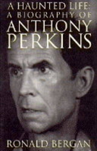 9780316906975: Anthony Perkins: A Haunted Life