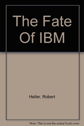 Fate of IBM, The