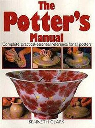 9780316907668: The Potter's Manual