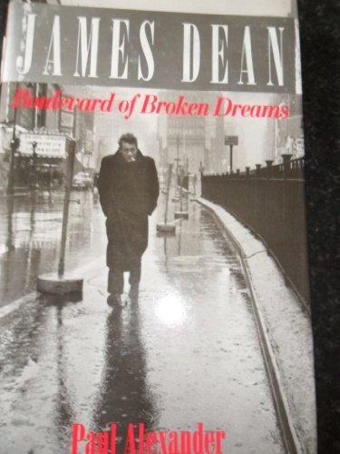 9780316907965: James Dean: Boulevard of Broken Dreams