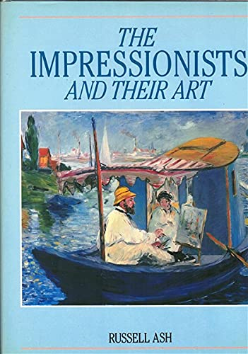 9780316908023: The Impressionists and their Art