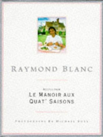 9780316908160: Recipes from Le Manoir aux Quat' Saisons