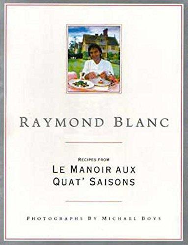 9780316908177: Raymond Blanc : Le Manoir