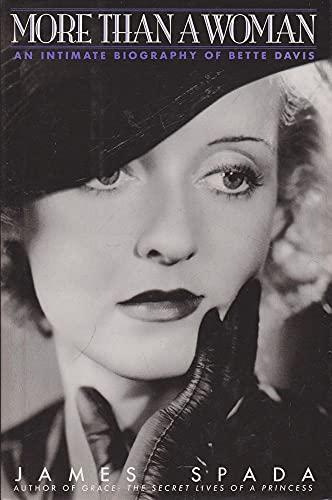 9780316908801: Bette Davies: More Than A Woman: Intimate Biography of Bette Davis