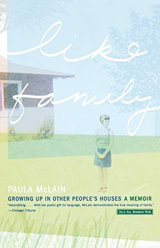 9780316909099: Like Family: Growing Up in Other People's Houses, a Memoir
