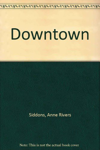 9780316909167: Downtown