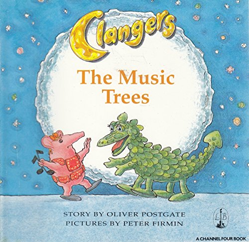 9780316909181: Music Trees (Clangers)