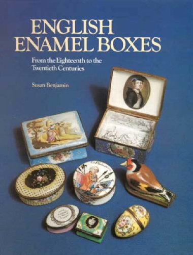 9780316909396: English Enamel Boxes: From the Eighteenth to the Twentieth Centuries