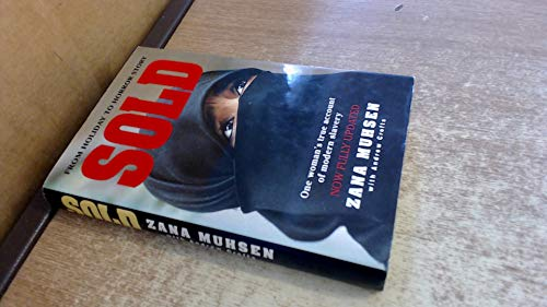 9780316909563: Sold: One woman's true account of modern slavery