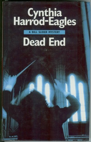 Dead End: a Bill Slider Mystery.