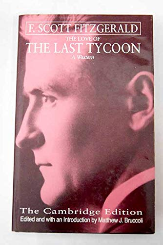 9780316910132: The Love of the Last Tycoon: A Western