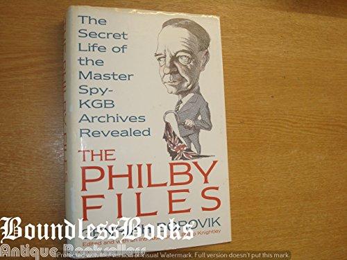 The Philby Files. The Secret Life of: Borovik, Genrikh. Edited