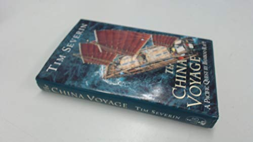 9780316910194: The China Voyage: A Pacific Quest by Bamboo Raft