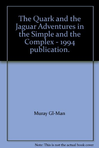 9780316910392: The Quark and the Jaguar: Adventures in the Simple and the Complex