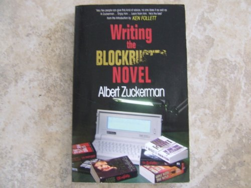 9780316910422: Writing A Blockbuster Novel