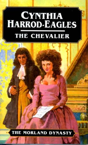 9780316910798: The Chevalier: The Morland Dynasty, Book 7