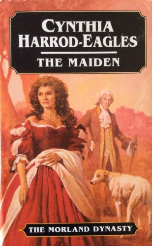 9780316910804: The Maiden (The Morland Dynasty)