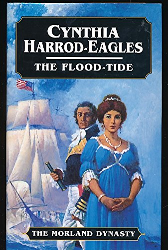 9780316910811: The Flood-tide (The Morland Dynasty)