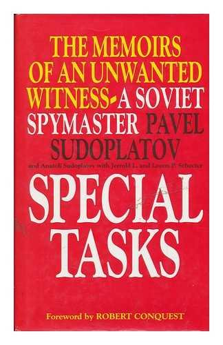 9780316912174: SPECIAL TASKS: MEMOIRS OF AN UNWANTED WITNESS A SOVIET SPYMASTER
